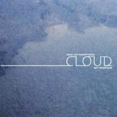 Cloud.Not Mountain - Near The Parenthesis