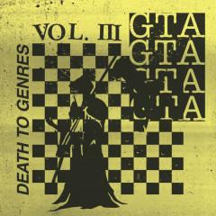 Death To Genres, Vol. 3 (EP) - GTA