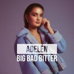 Big Bad Bitter (Single)