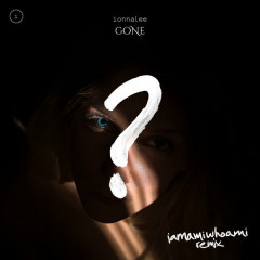 Gone (Iamamiwhoami Remix)