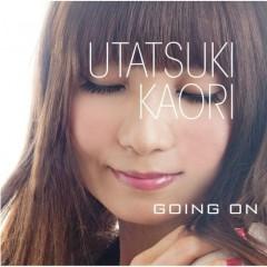 GOING ON - Kaori Utatsuki