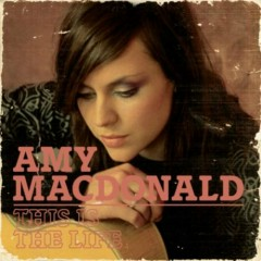 This Is The Life (CD2) - Amy Macdonald