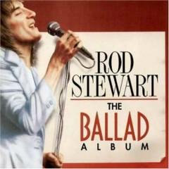 Greatest Ballads - Rod Stewart