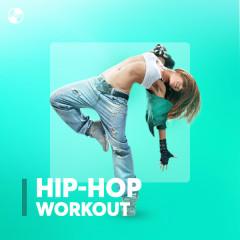 Nhạc Hip-Hop Dành Cho Tập Thể Dục - Various Artists