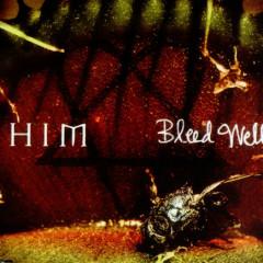 Bleed Well (Promo) - H.I.M
