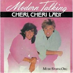 Cheri, Cheri Lady - Modern Talking