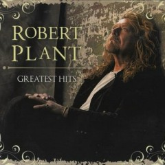 Greatest Hits (Star Mark Compilations) (CD2) - Robert Plant