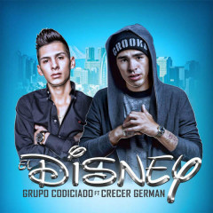 El Disney (Single) - Grupo Codiciado, Crecer German