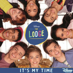 It's My Time (The Lodge OST) (Single) - Cast Of The Lodge