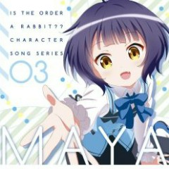 Gochuumon wa Usagi Desuka Character Song Series 03 Maya - Sora Tokui
