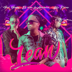 Lean (Single) - Bad Bunny, Lito Kirino, El Nene La Amenaza