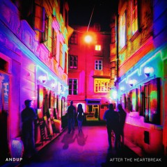 After The Heartbreak (EP) - Andup