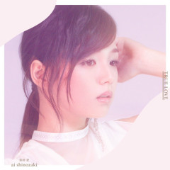 TRUE LOVE (Anime ver.) - Shinozaki Ai