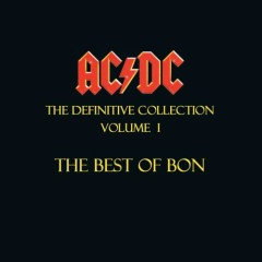 The Definitive Collection, Volume I - The Best Of Bon (CD1)