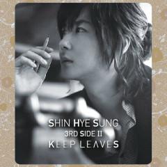 Keep Leaves - Shin Hye Sung