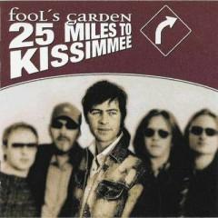 25 Miles To Kissimmee - Fool's Garden