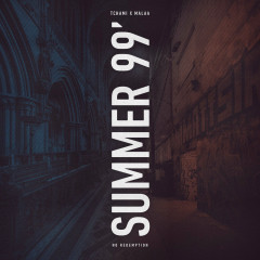 Summer 99 (Single) - Tchami, Malaa