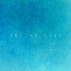 Second Wind (Single)