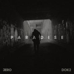 Paradise (Single) - Dok2, Jero ((Kpop))