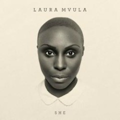 She (Remixes) - Laura Mvula