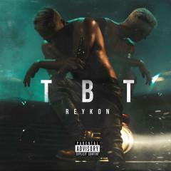 TBT (Single) - Reykon
