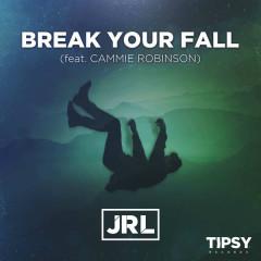 Break Your Fall (Single)