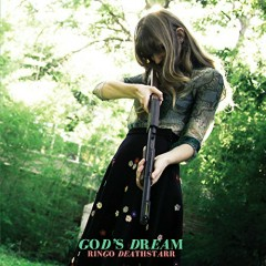 God's Dream - Ringo Deathstarr