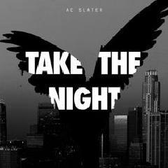 Take The Night EP - AC Slater