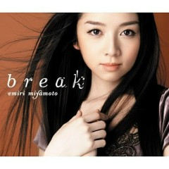 Break - Miyamoto Emiri