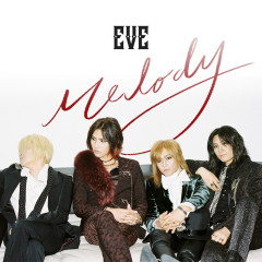 Melody (Single) - EVE