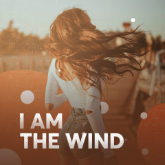 I Am The Wind - Various Artists