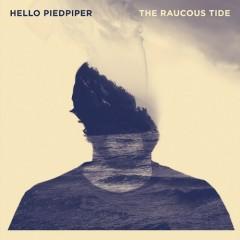 The Raucous Tide