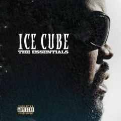 The Essentials (CD1) - Ice Cube