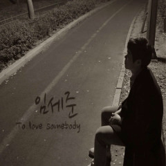 To Love Somebody (Single)