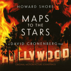Maps To The Stars OST  - Howard Shore