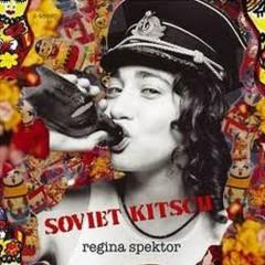 Soviet Kitsch - Regina Spektor
