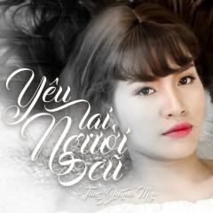 Yêu Lại Người Cũ (Single) - Tăng Quỳnh My