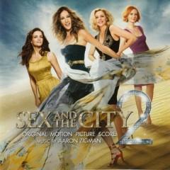 Sex And The City 2 (Score) (P.1)  - Aaron Zigman