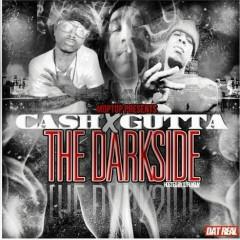 The Dark Side  - Cash,Gutta