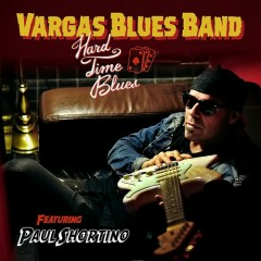 Hard Time Blues - Vargas Blues Band