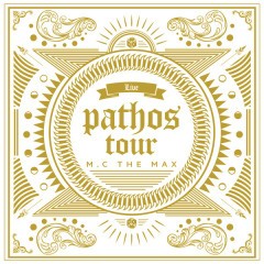 Pathos Tour Live Album - MC the Max