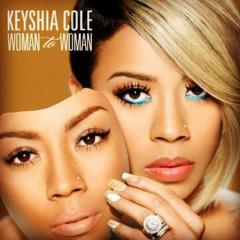 Woman To Woman - Keyshia Cole
