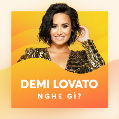 Demi Lovato Nghe Gì? - Various Artists