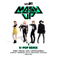 SBS MTV MASH UP! K-Pop Remix Part.1