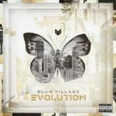 Evolution - Slum Village