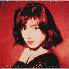 UNBALANCE+BALANCE - Akina Nakamori