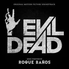Evil Dead OST - Roque Banos