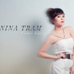 Come Back - Nina Trâm