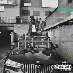 Froze (Single) - Yxng Bane