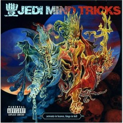 Servants In Heaven, Kings In Hell (Deluxe Edition) - Jedi Mind Tricks